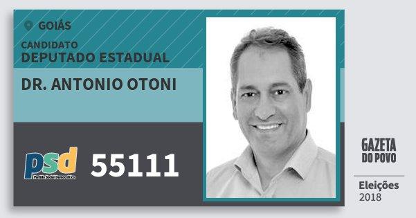 Santinho Dr. Antonio Otoni 55111 (PSD) Deputado Estadual | Goiás | Eleições 2018