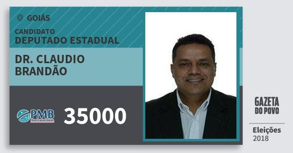 Santinho Dr. Claudio Brandão 35000 (PMB) Deputado Estadual | Goiás | Eleições 2018