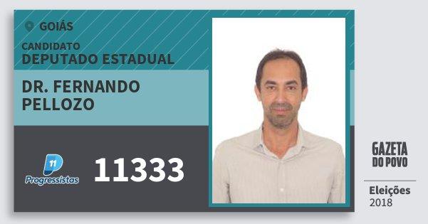 Santinho Dr. Fernando Pellozo 11333 (PP) Deputado Estadual | Goiás | Eleições 2018