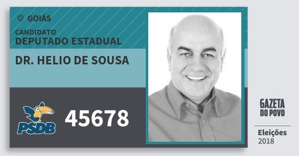 Santinho Dr. Helio de Sousa 45678 (PSDB) Deputado Estadual | Goiás | Eleições 2018