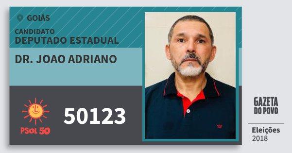 Santinho Dr. Joao Adriano 50123 (PSOL) Deputado Estadual | Goiás | Eleições 2018