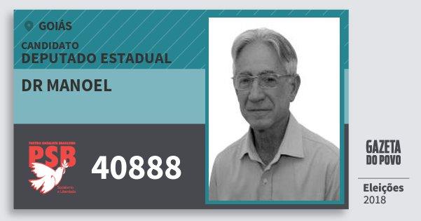 Santinho Dr Manoel 40888 (PSB) Deputado Estadual | Goiás | Eleições 2018