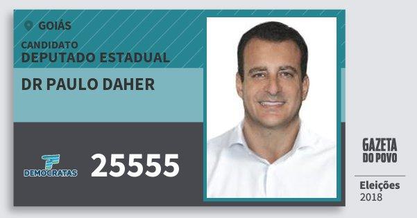Santinho Dr Paulo Daher 25555 (DEM) Deputado Estadual | Goiás | Eleições 2018