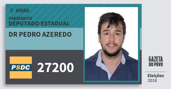 Santinho Dr Pedro Azeredo 27200 (DC) Deputado Estadual | Goiás | Eleições 2018