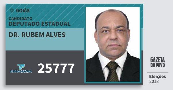 Santinho Dr. Rubem Alves 25777 (DEM) Deputado Estadual | Goiás | Eleições 2018