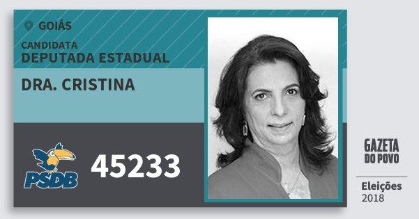 Santinho Dra. Cristina 45233 (PSDB) Deputada Estadual | Goiás | Eleições 2018