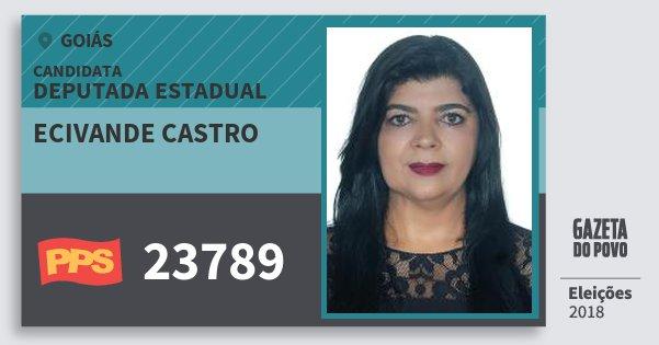 Santinho Ecivande Castro 23789 (PPS) Deputada Estadual | Goiás | Eleições 2018