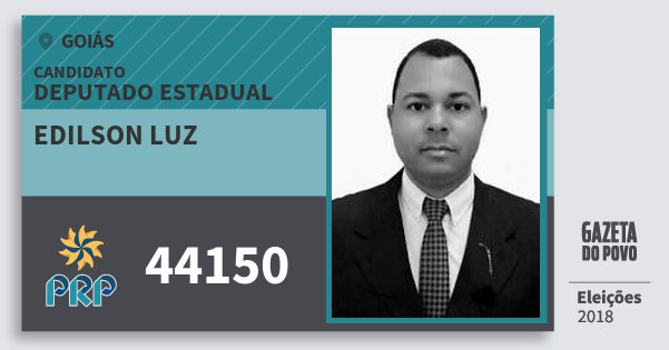 Santinho Edilson Luz 44150 (PRP) Deputado Estadual | Goiás | Eleições 2018