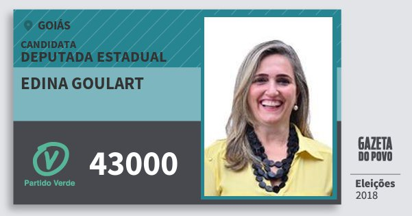 Santinho Edina Goulart 43000 (PV) Deputada Estadual | Goiás | Eleições 2018