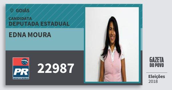 Santinho Edna Moura 22987 (PR) Deputada Estadual | Goiás | Eleições 2018