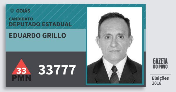 Santinho Eduardo Grillo 33777 (PMN) Deputado Estadual | Goiás | Eleições 2018