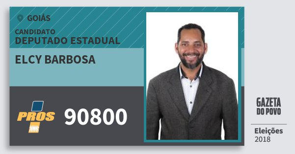 Santinho Elcy Barbosa 90800 (PROS) Deputado Estadual | Goiás | Eleições 2018