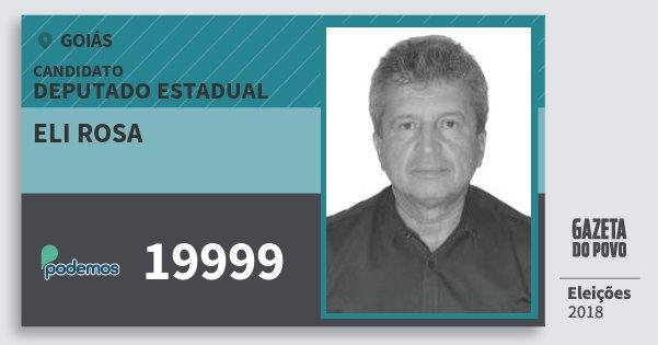Santinho Eli Rosa 19999 (PODE) Deputado Estadual | Goiás | Eleições 2018