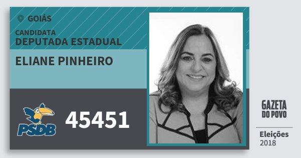 Santinho Eliane Pinheiro 45451 (PSDB) Deputada Estadual | Goiás | Eleições 2018