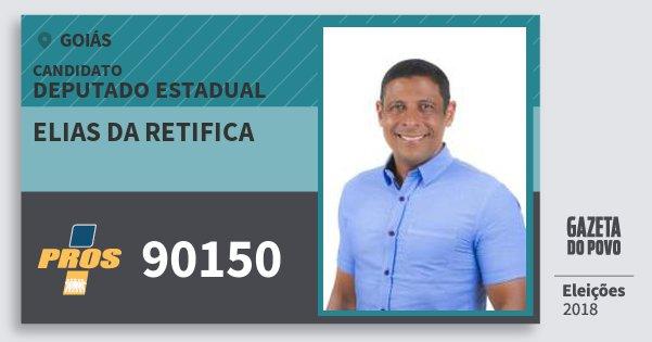 Santinho Elias da Retifica 90150 (PROS) Deputado Estadual | Goiás | Eleições 2018