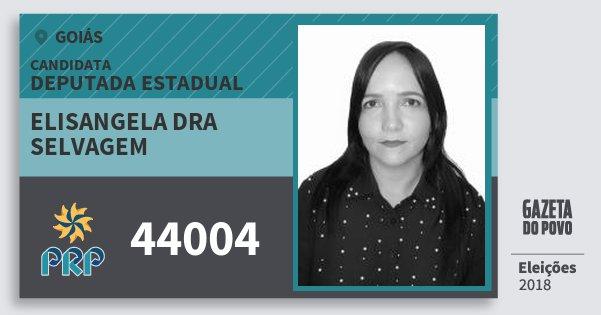 Santinho Elisangela Dra Selvagem 44004 (PRP) Deputada Estadual | Goiás | Eleições 2018