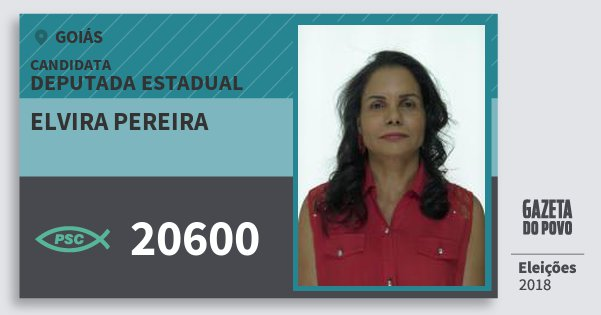 Santinho Elvira Pereira 20600 (PSC) Deputada Estadual   Goiás   Eleições 2018