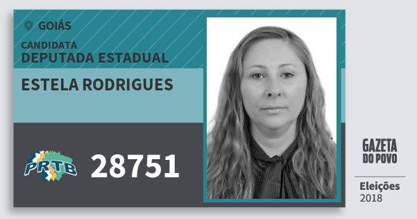 Santinho Estela Rodrigues 28751 (PRTB) Deputada Estadual | Goiás | Eleições 2018