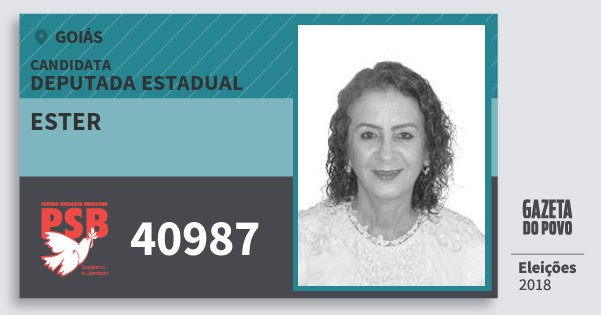 Santinho Ester 40987 (PSB) Deputada Estadual | Goiás | Eleições 2018