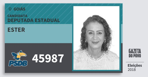 Santinho Ester 45987 (PSDB) Deputada Estadual | Goiás | Eleições 2018