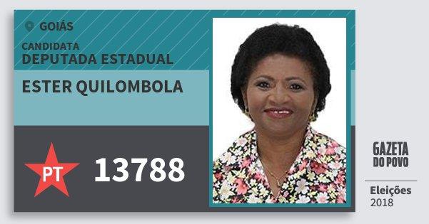 Santinho Ester Quilombola 13788 (PT) Deputada Estadual | Goiás | Eleições 2018