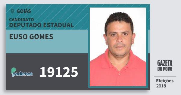 Santinho Euso Gomes 19125 (PODE) Deputado Estadual | Goiás | Eleições 2018