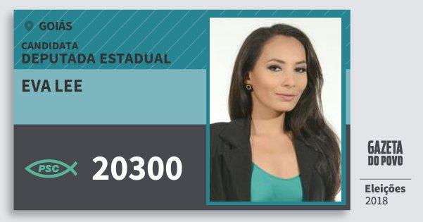 Santinho Eva Lee 20300 (PSC) Deputada Estadual | Goiás | Eleições 2018
