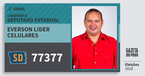 Santinho Everson Lider Celulares 77377 (SOLIDARIEDADE) Deputado Estadual | Goiás | Eleições 2018