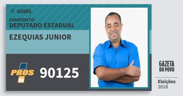 Santinho Ezequias Junior 90125 (PROS) Deputado Estadual | Goiás | Eleições 2018