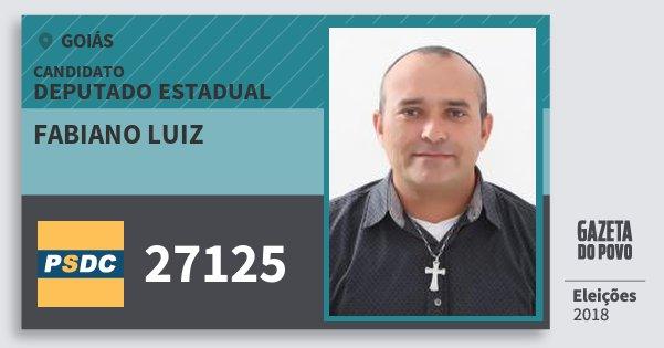 Santinho Fabiano Luiz 27125 (DC) Deputado Estadual | Goiás | Eleições 2018