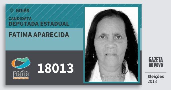 Santinho Fatima Aparecida 18013 (REDE) Deputada Estadual | Goiás | Eleições 2018
