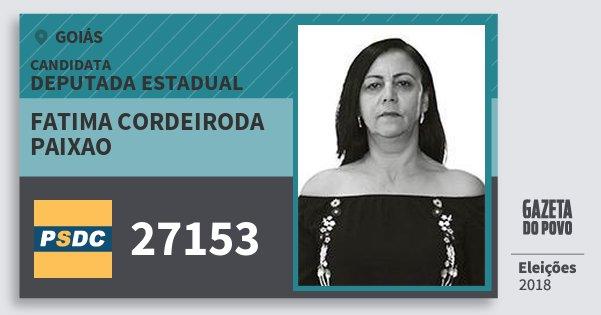 Santinho Fatima Cordeiroda Paixao 27153 (DC) Deputada Estadual | Goiás | Eleições 2018