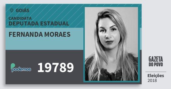Santinho Fernanda Moraes 19789 (PODE) Deputada Estadual | Goiás | Eleições 2018