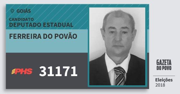Santinho Ferreira do Povão 31171 (PHS) Deputado Estadual | Goiás | Eleições 2018