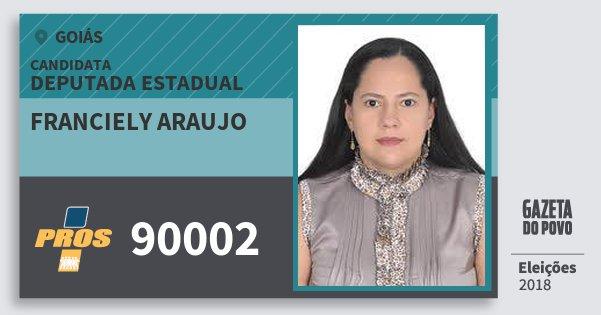 Santinho Franciely Araujo 90002 (PROS) Deputada Estadual   Goiás   Eleições 2018