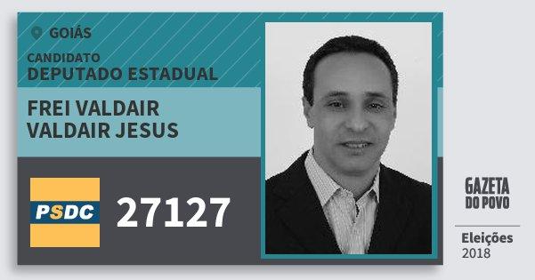 Santinho Frei Valdair   Valdair Jesus 27127 (DC) Deputado Estadual | Goiás | Eleições 2018
