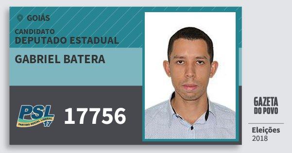 Santinho Gabriel Batera 17756 (PSL) Deputado Estadual | Goiás | Eleições 2018