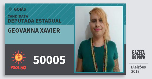 Santinho Geovanna Xavier 50005 (PSOL) Deputada Estadual | Goiás | Eleições 2018