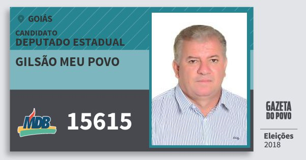 Santinho Gilsão Meu Povo 15615 (MDB) Deputado Estadual | Goiás | Eleições 2018