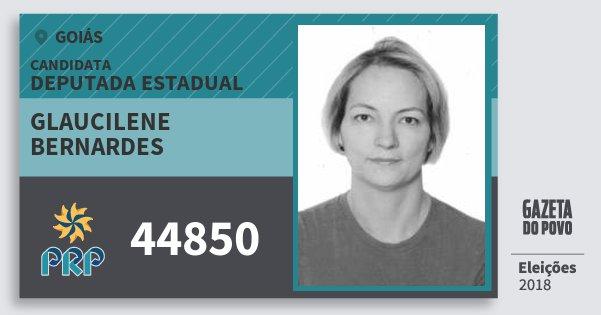 Santinho Glaucilene Bernardes 44850 (PRP) Deputada Estadual | Goiás | Eleições 2018