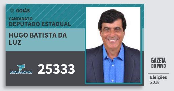 Santinho Hugo Batista da Luz 25333 (DEM) Deputado Estadual | Goiás | Eleições 2018