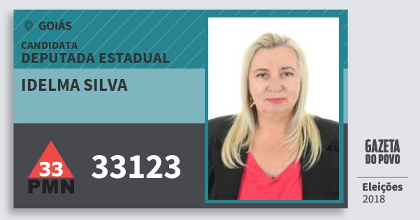 Santinho Idelma Silva 33123 (PMN) Deputada Estadual | Goiás | Eleições 2018