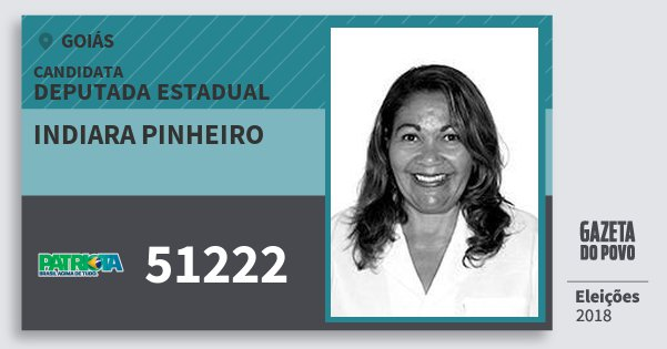 Santinho Indiara Pinheiro 51222 (PATRI) Deputada Estadual | Goiás | Eleições 2018