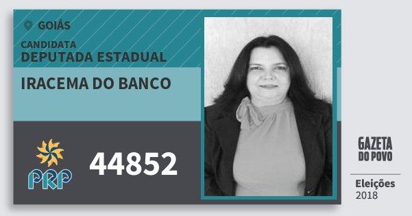 Santinho Iracema do Banco 44852 (PRP) Deputada Estadual | Goiás | Eleições 2018