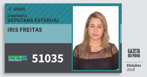 Santinho Iris Freitas 51035 (PATRI) Deputada Estadual | Goiás | Eleições 2018