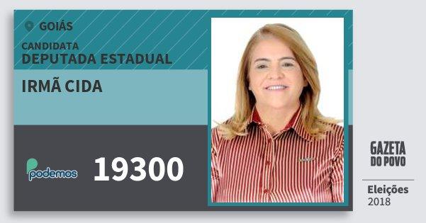 Santinho Irmã Cida 19300 (PODE) Deputada Estadual | Goiás | Eleições 2018