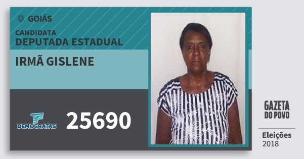 Santinho Irmã Gislene 25690 (DEM) Deputada Estadual | Goiás | Eleições 2018