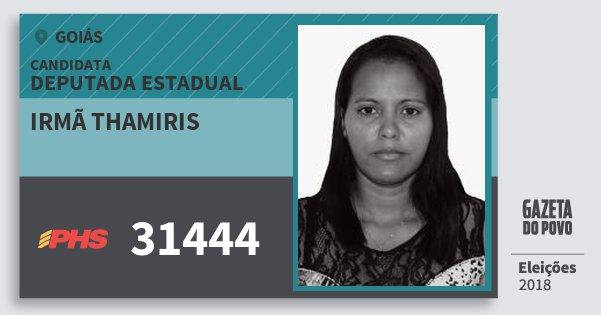 Santinho Irmã Thamiris 31444 (PHS) Deputada Estadual | Goiás | Eleições 2018