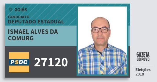 Santinho Ismael Alves da Comurg 27120 (DC) Deputado Estadual | Goiás | Eleições 2018
