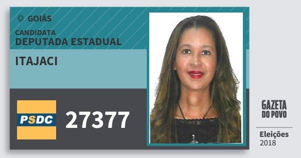 Santinho Itajaci 27377 (DC) Deputada Estadual | Goiás | Eleições 2018